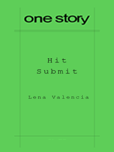 One Story-style cover for Hit Submit class taught by Lena Valencia